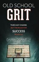 Old School Grit