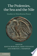 The Ptolemies  the Sea and the Nile