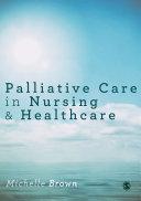 Palliative Care in Nursing and Healthcare