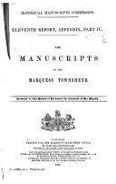 The Manuscripts of the Marquess Townshend ...