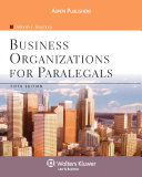Business Organizations for Paralegals, Fifth Edition