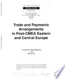 Trade and Payments Arrangements in Post-CMEA Eastern and Central Europe