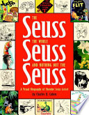 The Seuss  the Whole Seuss  and Nothing But the Seuss