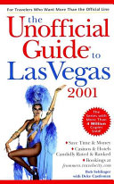 The Unofficial Guide to Las Vegas 2001