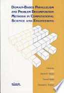 Domain Based Parallelism and Problem Decomposition Methods in Computational Science and Engineering