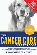 The Cancer Cure Diet For Dogs