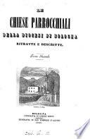 Le chiese parrocchiali della diocesi di Bologna  ritratte e descritte