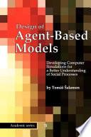 Design of Agent Based Models