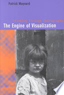 The Engine of Visualization: Thinking Through Photography