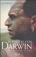 In viaggio con Darwin. Il secondo giro attorno al mondo