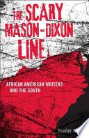 The Scary Mason Dixon Line