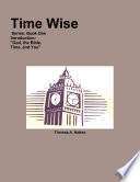 Time Wise  God  the Bible  Time  and You