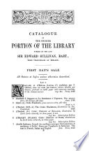 Catalogue of the Choicer Portion of the Extensive   Valuable Library of Printed Books   Manuscripts  Engravings   Autograph Letters  Formed by the Late Sir Edward Sullivan