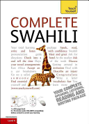 Complete Swahili Beginner to Intermediate Course: Learn to read, write, speak and understand a new language