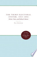 The Third Electoral System  1853 1892