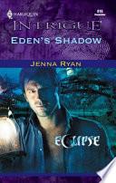 Eden s Shadow