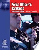 Police Officer s Handbook