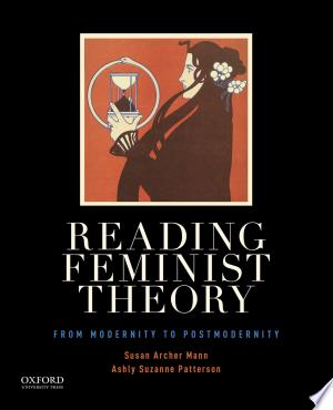 Reading Feminist Theory: From Modernity To Postmodernity - Isbn:9780199364985 img-1
