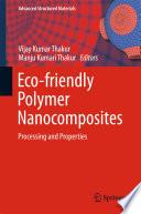 Eco friendly Polymer Nanocomposites