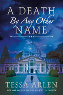 A Death by Any Other Name Edwardian Mystery Set In The English Countryside