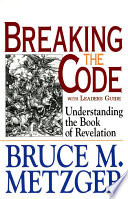 Breaking The Code With Leaders Guide : comfort, as well as passages that...