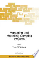 Managing and Modelling Complex Projects