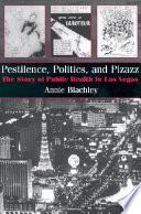 Pestilence Politics And Pizazz