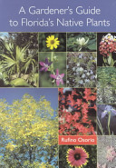 A Gardener s Guide to Florida s Native Plants