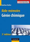 Aide-Mémoire De Génie Chimique par Emilian Koller