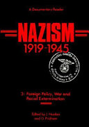 Nazism  1919 1945  Foreign policy  war and racial extermination
