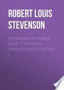 The Works of Robert Louis Stevenson – Swanston Edition