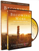 Becoming More Than a Good Bible Study Girl Participant s Guide with DVD