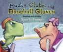 Pucks  Clubs  and Baseball Gloves