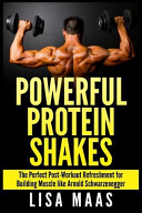 Powerful Protein Shakes