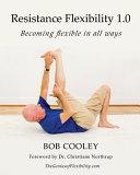 Resistance Flexibility 1 0