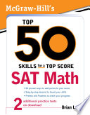 McGraw Hill s Top 50 Skills for a Top Score  SAT Math