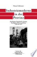 Industriemoderne in der Provinz