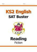 New KS2 English Reading SAT Buster  Fiction  for Tests in 2018 and Beyond