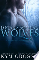 Logan s Acadian Wolves