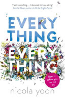 . Everything, Everything .