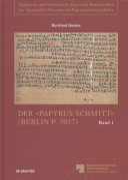 """Der """"Papyrus Schmitt"""" (Berlin P. 3057)"""