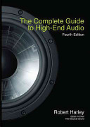 The Complete Guide to High End Audio