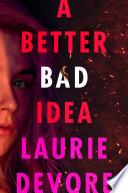A Better Bad Idea Book PDF