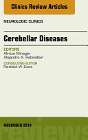 Cerebellar Disease, An Issue of Neurologic Clinics,