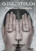 Girl  Stolen Classroom Questions