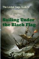 Sailing Under the Black Flag