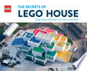 The Secrets Of Lego House
