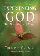 Experiencing God Brief And Accessible Guide To Prayer