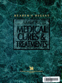 Reader s Digest Guide to Medical Cures   Treatments