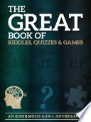 The Great Book of Riddles  Quizzes and Games